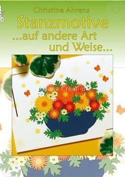 Bild von Stanzmotive.... auf andere Art und Weise... /Deutsch